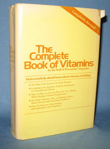 The Complete Book of Vitamins by the Staff of Prevention Magazine