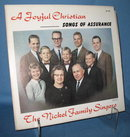 A Joyful Christian : Songs of Assurance by the Nickel Family Singers 33 RPM LP