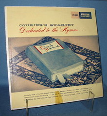 The Couriers Quartet : Dedicated to the Hymns 33 RPM LP record