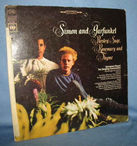 Simon and Garfunkel : Parsley, Sage, Rosemary and Thyme 33 RPM LP record