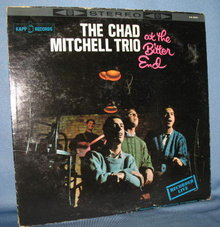 The Chad Mitchell Trio at the Bitter End 33 RPM LP record