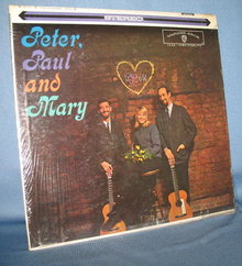 Peter, Paul and Mary 33 RPM LP record