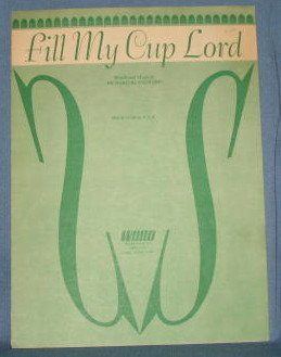 Fill My Cup Lord sheet music