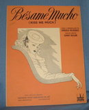 Besame Mucho (Kiss Me Much) sheet music