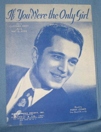 If You Were the Only Girl sheet music