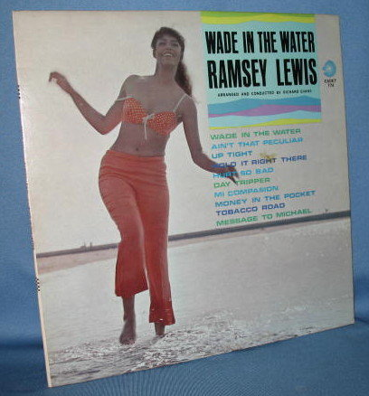 Ramsey Lewis : Wade in the Water 33 RPM LP record