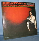Belafonte Returns to Carnegie Hall 33  RPM LP record