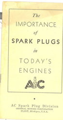 AC Spark Plug booklet : The Importance of Spark Plugs in Today's Engines