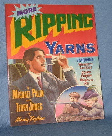 More Ripping Yarns by Michael Palin and Terry Jones of Monty Python