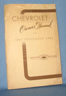 Chevrolet Owner's Manual for 1947 Passenger Cars