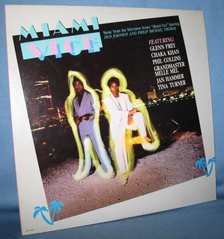 Miami Vice :  Music from the Television Series  33 RPM LP record album