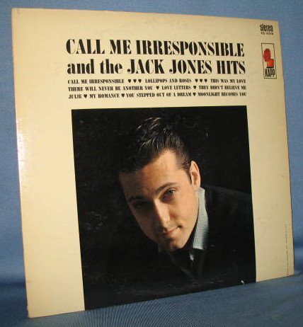 Call Me Irresponsible and the Jack Jones Hits  33 RPM LP record album
