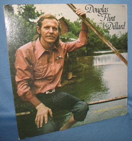 Douglas Flint Dillard : You Don't Need a Reason to Sing  33 RPM LP record album