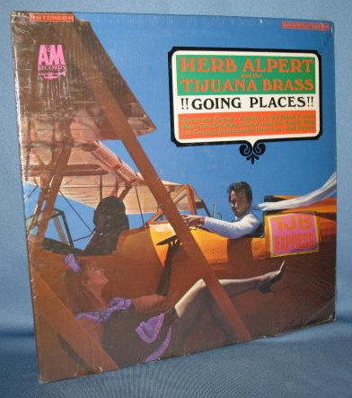 Herb Alpert and the Tijuana Brass : !! Going Places !! 33 RPM LP record album