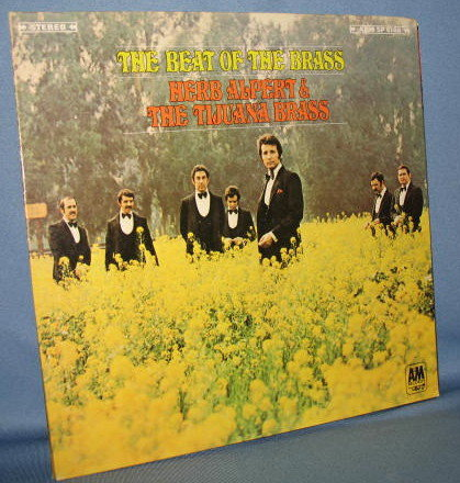 Herb Alpert and the Tijuana Brass : The Beat of the Brass 33 RPM LP record album