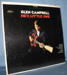 Glen Campbell : Hey, Little One  33 RPM LP record