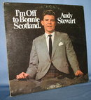 Andy Stewart : I'm Off to Bonnie Scotland  33 RPM LP record