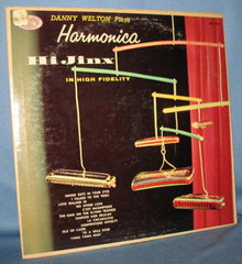 Danny Welton Plays Harmonica HiJinx  33 RPM LP record