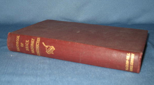 Handbook of Brick Masonry Construction by John A. Mulligan