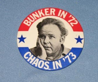 All in the Family Archie Bunker campaign button