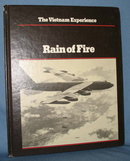 The Vietnam Experience : Rain of Fire  from the Boston Publishing Company