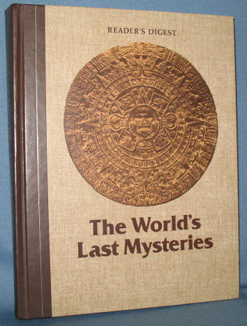 Reader's Digest : The World's Last Mysteries
