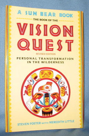 The Book of the Vision Quest, Revised Edition by Steven Foster with Meredith Little