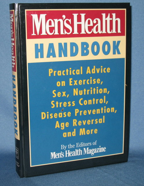 Men's Health Handbook by the editors of Men's Health Magazine and Rodale Press