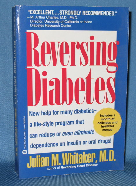 Reversing Diabetes by Julian M. Whitaker