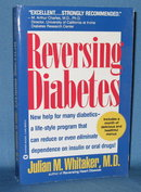 Reversing Diabetes by Julian M. Whitaker