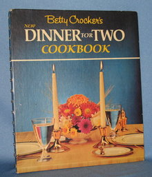 Betty Crocker's New Dinner For Two Cookbook