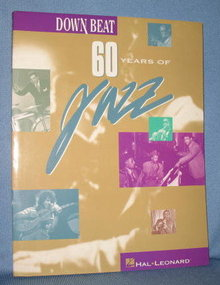 Downbeat : 60 Years of Jazz edited by Frank Alkyer