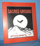 Sacred Ground : Reflections on Lakota Spirituality and the Gospel by Ron Zeilinger