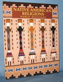 Native American Religions by Paula R. Hartz