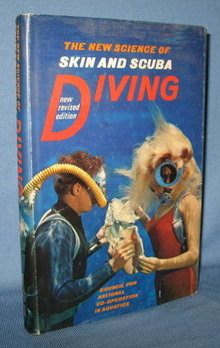 The New Science of Skin and Scuba Diving, Third Revised Edition