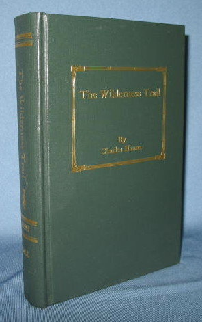 The Wilderness Trail, volume two by Charles Hanna