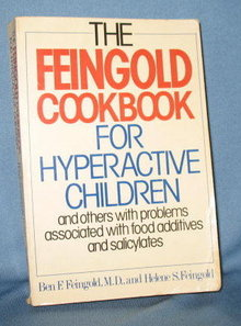 The Feingold Cookbook for Hyperactive Children by Ben F. Feingold and Helene S. Feingold