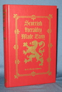 Scottish Heraldry Made Easy by G. Harvey Johnston