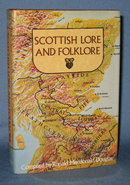 Scottish Lore and Folklore compiled by Ronald Macdonald Douglas