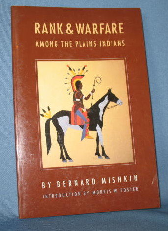 Rank and Warfare Among the Plains Indians by Bernard Mishkin