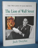 The Lion of Wall Street by Jack Dreyfus