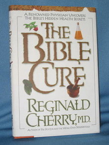 The Bible Cure by Reginald Cherry