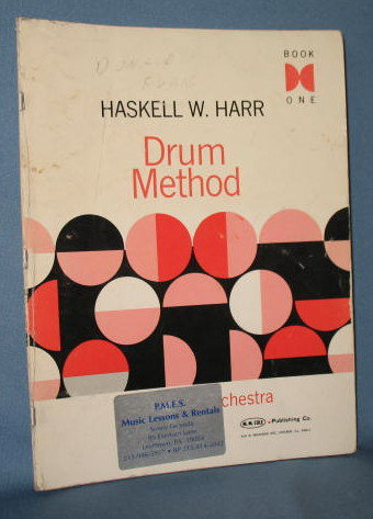 Drum Method, Book One by Haskell W. Harr