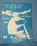 Cast Your Fate to the Wind sheet music