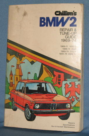 Chilton's BMW  2  Repair & Tune-Up Guide 1969-74