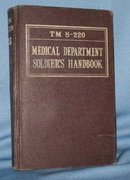 War Department Technical Manual N0. 8-220  Medical Department Soldier's Handbook