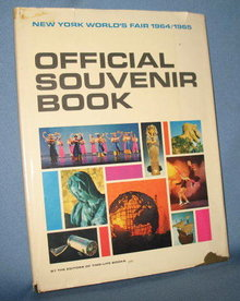 New York World's Fair 1964/1965 Official Souvenir Book by the editors of Time-Life Books