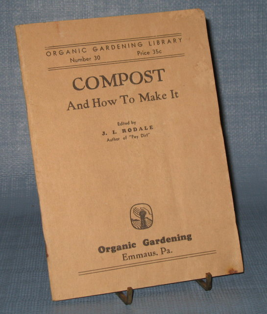 Compost and How to Make It by J. I. Rodale