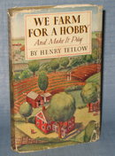 We Farm for a Hobby and Make It Pay by Henry Tetlow