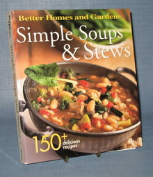 Better Homes and Gardens Simple Soups and Stews